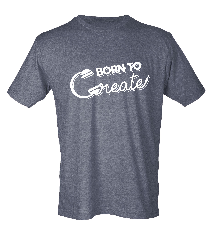 Born to Create – t-shirt